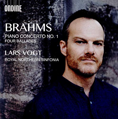 Brahms , Johannes - Brahms: Piano Concerto No. 1 / Four Ballades (Vogt / RNS)