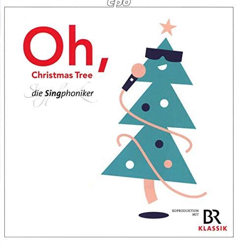 Singphoniker , Die - Oh, Christmas Tree - Christmas Songs