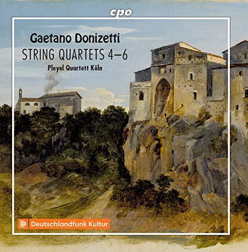 Donizetti , Gaetano - String Quartets 4-6 (Pleyel Quartett Köln)