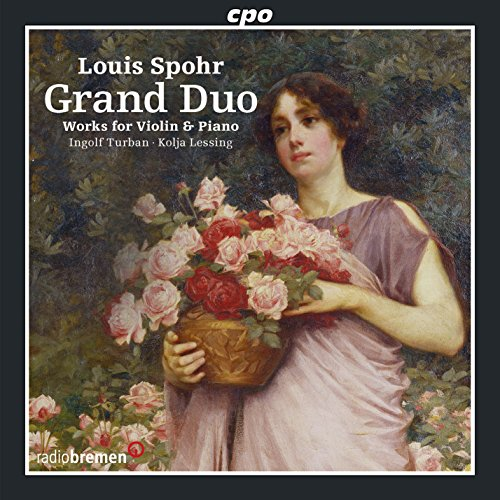 Spohr , Louis - Grand Duo: Works For Violin & Piano (Turban, Lessing)