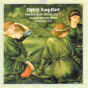 Karg-Elert , Sigfrid - Harmonium Works 1 (Michel, Harmonium D'art)