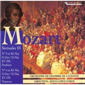 Mozart , Wolfgang Amadeus - Sérénades 3 Nos 6 & 9 (Orchestre de Chambres de Lausanne)