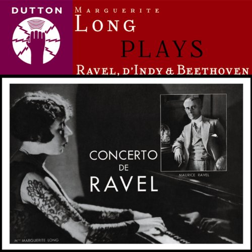 Long , Marguerite - Long Plays Ravel, D'Indy & Beethoven