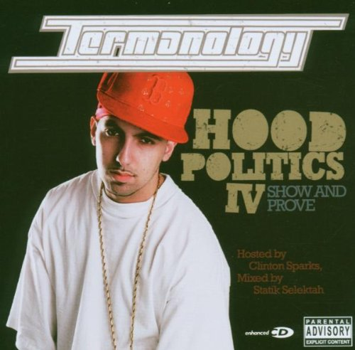 Termanology - Hood Politics IV Show And Prove