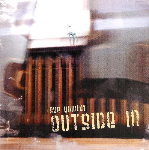 Quigley , Sue - Outside in