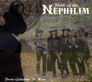 Fields of the Nephilim - From Gehenna to here (Lim. ed.)