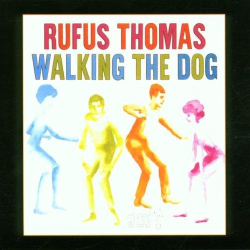 Thomas , Rufus - Walking the Dog