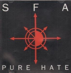 S.F.A. - Pure Hate