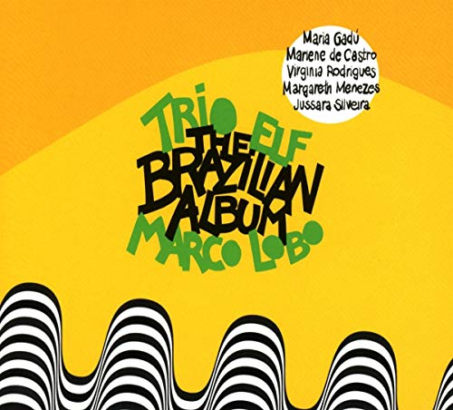 Trio Elf - The Brazilian Album