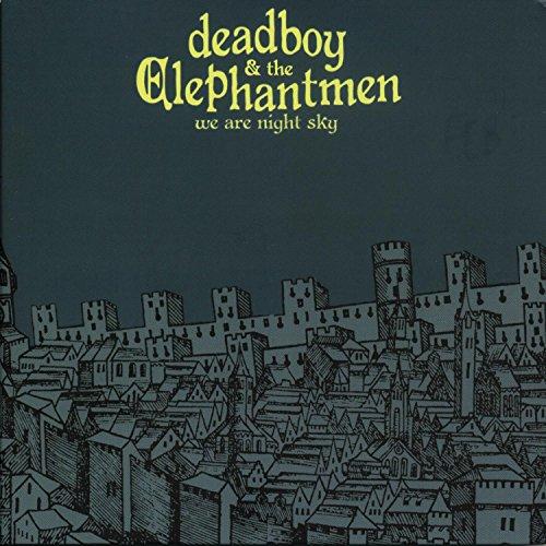 Deadboy & The Elephantmen - We Are Night Sky