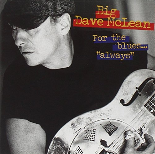 McLean , Big Dave - For The Blues... 'Always'