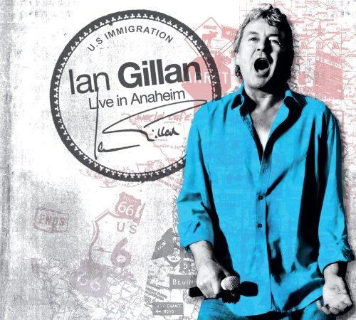 Gillan , Ian - Live In Anaheim