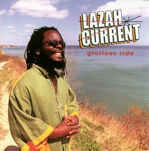 Current , Lazah - Glorious ride