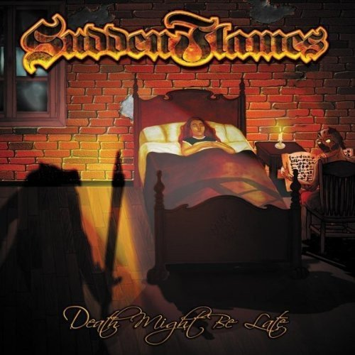 Suddenflames - Death Might Be Late
