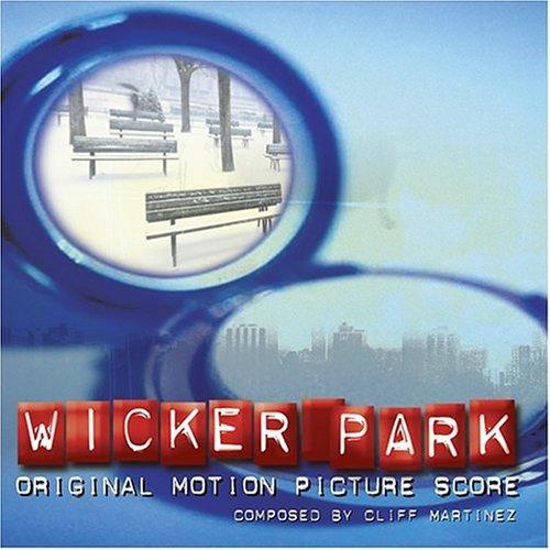 Martinez , Cliff - Wicker Park