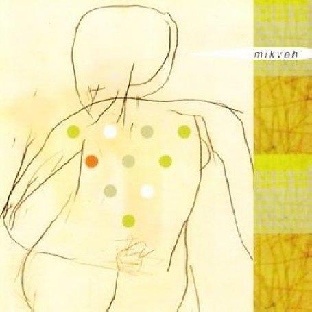 Mikveh - o. Titel