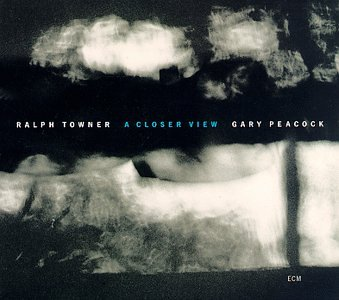 Towner , Ralph - A Closer View (With Gary Peacock)