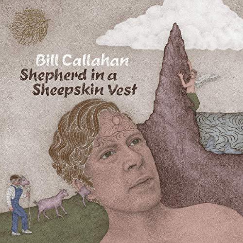 Bill Callahan - Shepherd in a Sheepskin Vest [Vinyl LP]