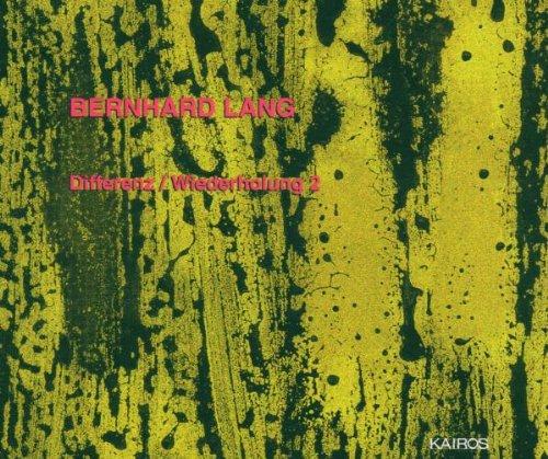 Lang , Bernhard - Differenz / Wiederholung 2