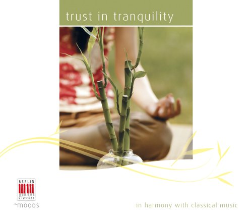 Sampler - Trust in tranquility - in harmony with classical music