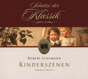 Schumann , Robert - Kinderszenen