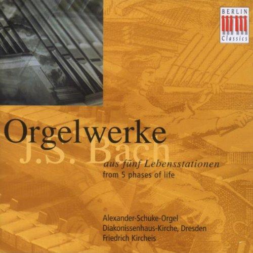 Bach , Johann Sebastian - Orgelwerke (aus fünf Lebensstationen) (Friedrich Kircheis an der Alexander-Schuke-Orgel)