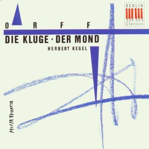 Orff , Carl - Die Kluge / Der Mond (GA) (Kegel)