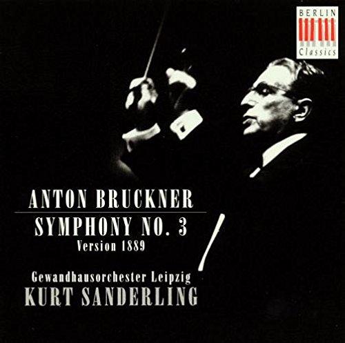 Sanderling,Kurt, Gewandhausorchester Leipzig, Bruckner,Joseph Anton - Sinfonie 3 (1889)