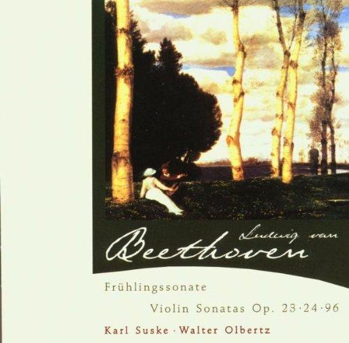 Beethoven , Ludwig van - Violin Sonatas Op. 23, 24, 96 (Karl Suske, Walter Olbertz)