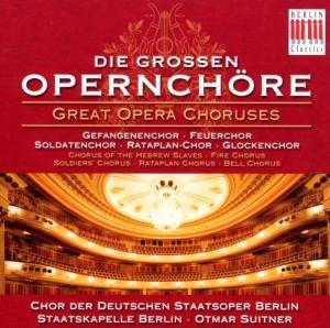Sampler - Die grossen Opernchöre (Chor der Deutschen Staatsoper Berlin)