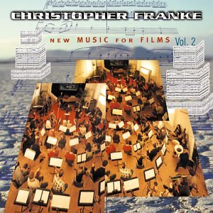 Franke , Christopher - New Music for Films 2