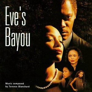 Blanchard , Terence - Eve's Bayou