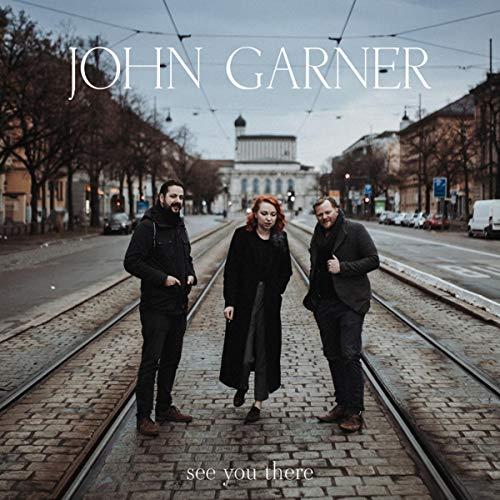 Garner , John - See You There