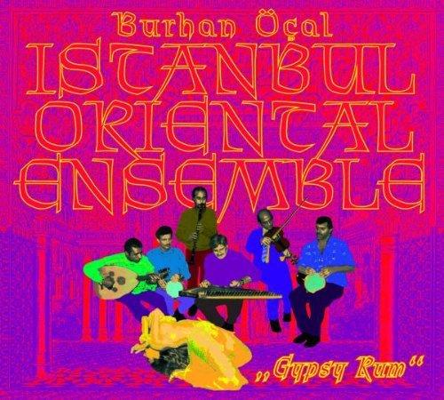 Burhan Oecal - Gypsy Rum-Istanbul Oriental Ensemble