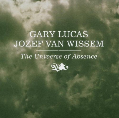 Lucas , Gary & Wissem , Jozef Van - The Universe Of Absence
