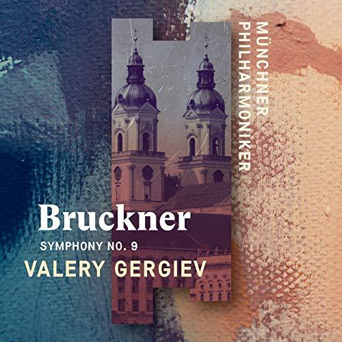Bruckner , Anton - Symphony No. 9 (Gergiev)