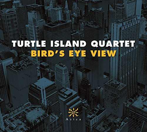 Turtle Island Quartet - Bird's Eye View