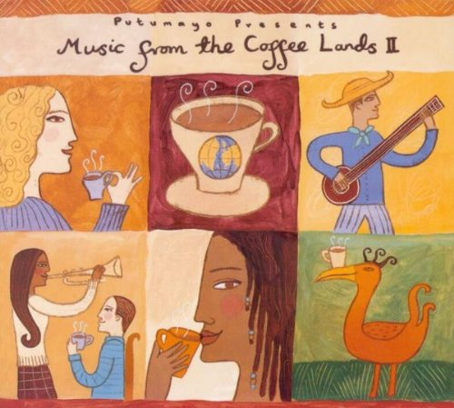 Sampler - Putumayo - Music from the Coffee Lands 2