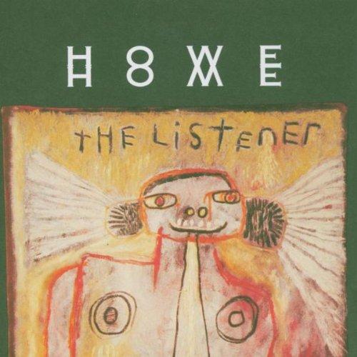 Howe Home (Gelb , Howe) - The Listener (CA-Import)