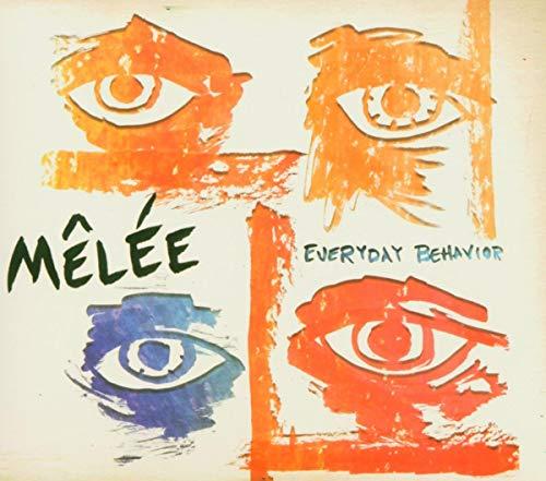 Melee - Everyday Behavior