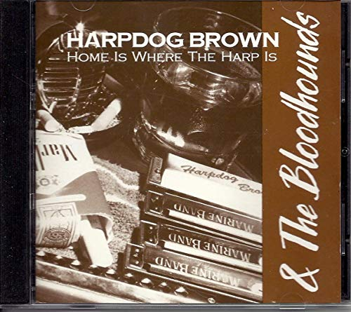 Harpdog Brown - Home Is Where the Harp Is