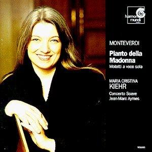 Monteverdi , Claudio - Pianto della Madonna - Motetti a voce sola (Kiehr, Aymes)