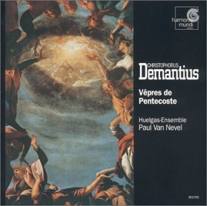 Demantius , Christophorus - Vepres de Pentecoste (Huelgas-Ensemble, Paul Van Nevel)