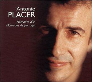 Placer , Antonio - Nomades D'Ici
