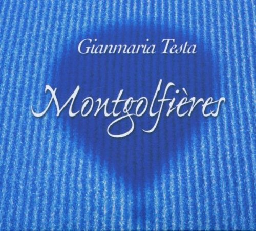 Testa , Gianmaria - Montgolfieres