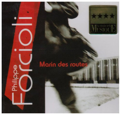 Forcioli , Philippe - Marin des Routes