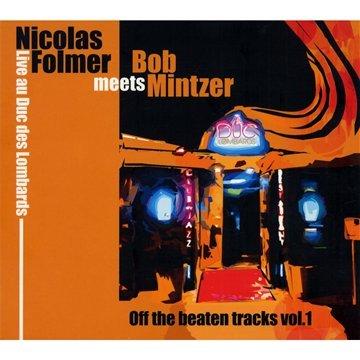 Nicolas Folmer - Meets Bob Mintzer