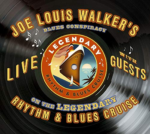 Walker , Joe Louis - Live on the legendary Rhythm & Blues Cruise