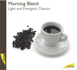 Sampler - Morning Blend - Light And Energetic Classics