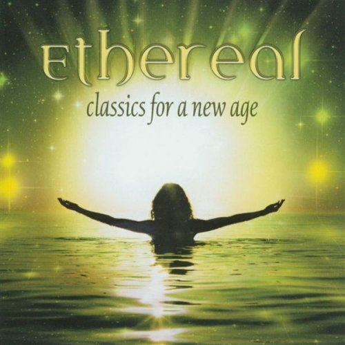 Ethereal - Classics for a new age